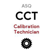 ASQ CCT Certified Calibration Technician