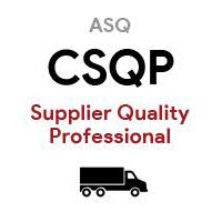ASQ CSQP Certified Supplier Quality Professional