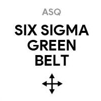 ASQ SSGB Certified Six Sigma Green Belt